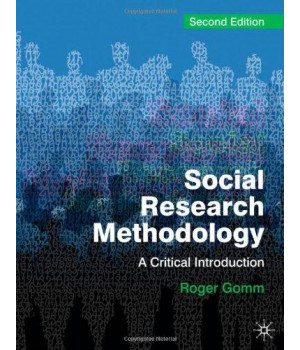 Social Research Methodology: A Critical Introduction, Second Edition