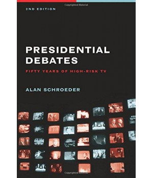 Presidential Presidential Debates: Fifty Years of High-Risk TV