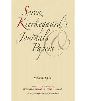 Søren Kierkegaard\'s Journals and Papers: Soren Kierkegaard\'s Journals and Papers, Vol. 2: F-K