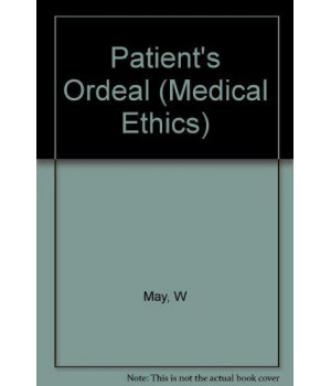 Patient\'s Ordeal (Medical Ethics)