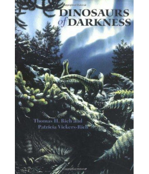 Dinosaurs of Darkness (Life of the Past)