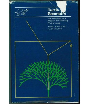 Turtle Geometry: The Computer as a Medium for Exploring