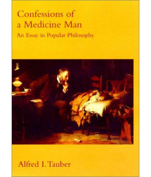 Confessions of a Medicine Man: An Essay in Popular Philosophy (Bradford Books)