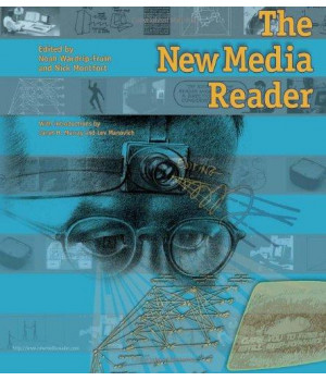 The New Media Reader (MIT Press)