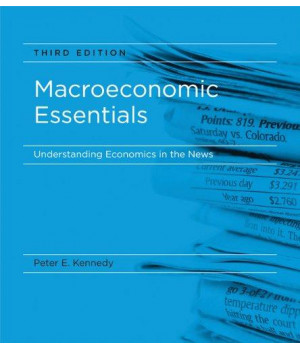 Macroeconomic Essentials: Understanding Economics in the News (MIT Press)