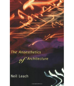 The Anaesthetics of Architecture (MIT Press)