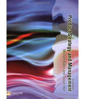 Product Strategy and Management (2nd Edition)