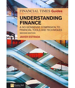 FT Guide to Understanding Finance: A no-nonsense companion to financial tools and techniques (2nd Edition) (Financial Times)
