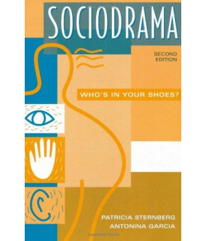 Sociodrama: Who\'s in Your Shoes?<br> Second Edition