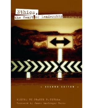 Ethics, the Heart of Leadership, 2nd Edition