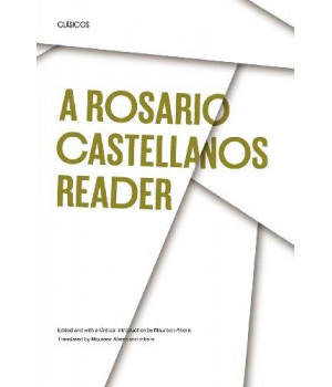 a rosario castellanos reader: an anthology of her poetry, short fiction, essays, and drama (texas pan american series)