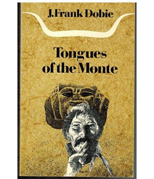 Tongues of the Monte