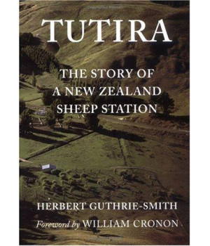 Tutira: The Story of a New Zealand Sheep Station (Weyerhaeuser Environmental Classics - Originally Published in 1921)