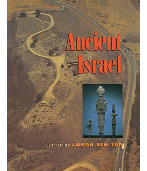 The Archaeology of Ancient Israel