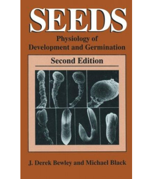 Seeds: Physiology of Development and Germination (Language of Science)