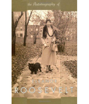 The Autobiography Of Eleanor Roosevelt (Quality Paperbacks Series)