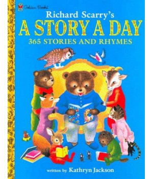 Richard Scarry\'s A Story A Day 365 Stories and Rhymes