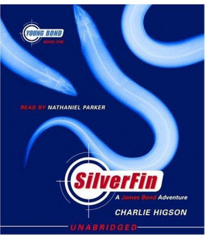 SilverFin: Young Bond Book #1 (Young Bond Series)
