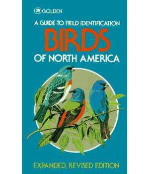 Birds of North America (Golden Field Guide from St. Martin\'s Press)