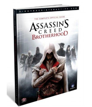 Assassin\'s Creed: Brotherhood: The Complete Official Guide