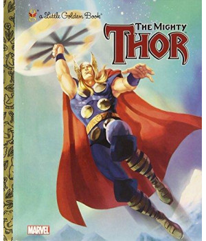 The Mighty Thor (Marvel: Thor) (Little Golden Book)