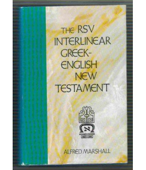 The RSV Interlinear Greek-English New Testament