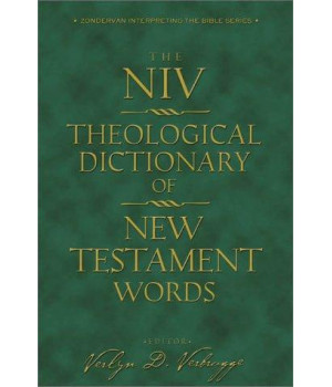 NIV Theological Dictionary of New Testament Words, The