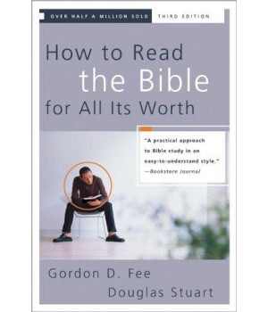 How to Read the Bible for All Its Worth