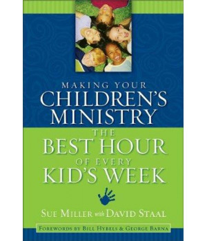 Making Your Children\'s Ministry the Best Hour of Every Kid\'s Week