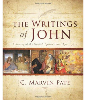 The Writings of John: A Survey of the Gospel, Epistles, and Apocalypse