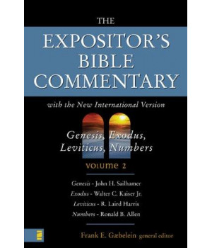 The Expositor\'s Bible Commentary with New International Version: Genesis, Exodus, Levitcus, Numbers Volume 2