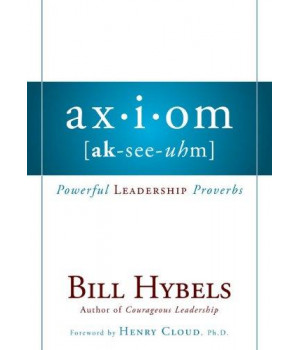 Axiom: Powerful Leadership Proverbs