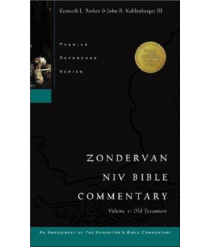 Zondervan NIV Bible Commentary, Volume I: Old Testament (Premier Reference Series, an Abridgment of The Expositor's Bible Commentary)
