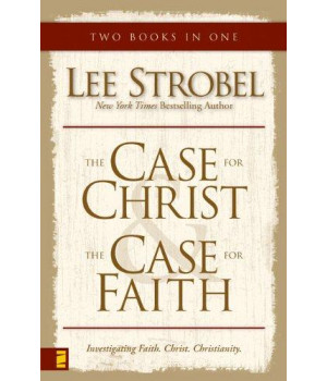 The Case for Christ & The Case for Faith (two books in one)
