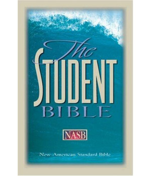 The Student Bible: Updated New American Standard Bible (NASB)