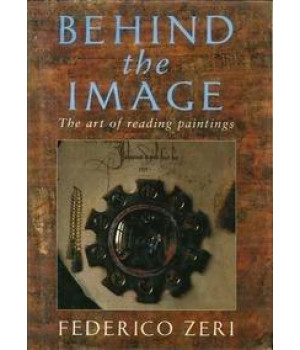 Behind the Image: The Art of Reading Paintings