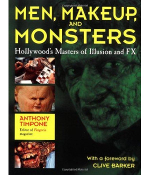 Men, Makeup & Monsters: Hollywood\'s Masters of Illusion and FX