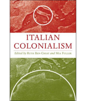 Italian Colonialism (Italian and Italian American Studies)