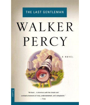 The Last Gentleman: A Novel