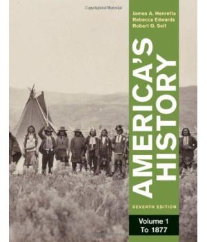 America\'s History, Volume 1: To 1877