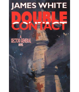 Double Contact: A Sector General Novel (Sector General Series/James White)