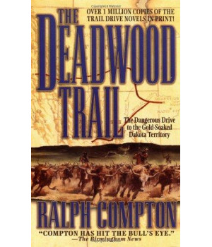 The Deadwood Trail (The Trail Drive)