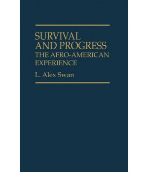 Survival and Progress: The Afro-American Experience (Contributions in Afro-American & African Studies)