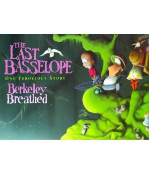 The Last Basselope: One Ferocious Story