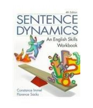 Sentence Dynamics: An English Skills Workbook