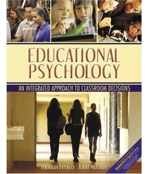 Educational Psychology: An Integrated Approach To Classroom Decisions