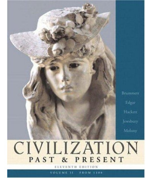 Civilization Past & Present, Vol. 2: From 1300 (MyHistoryLab)