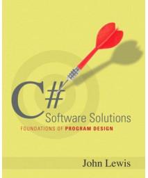 C# Software Solutions: Foundations of Program Design