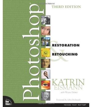 Adobe Photoshop Restoration & Retouching (3rd Edition)