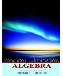 Introductory and Intermediate Algebra (Bittinger Developmental Mathematics Series)